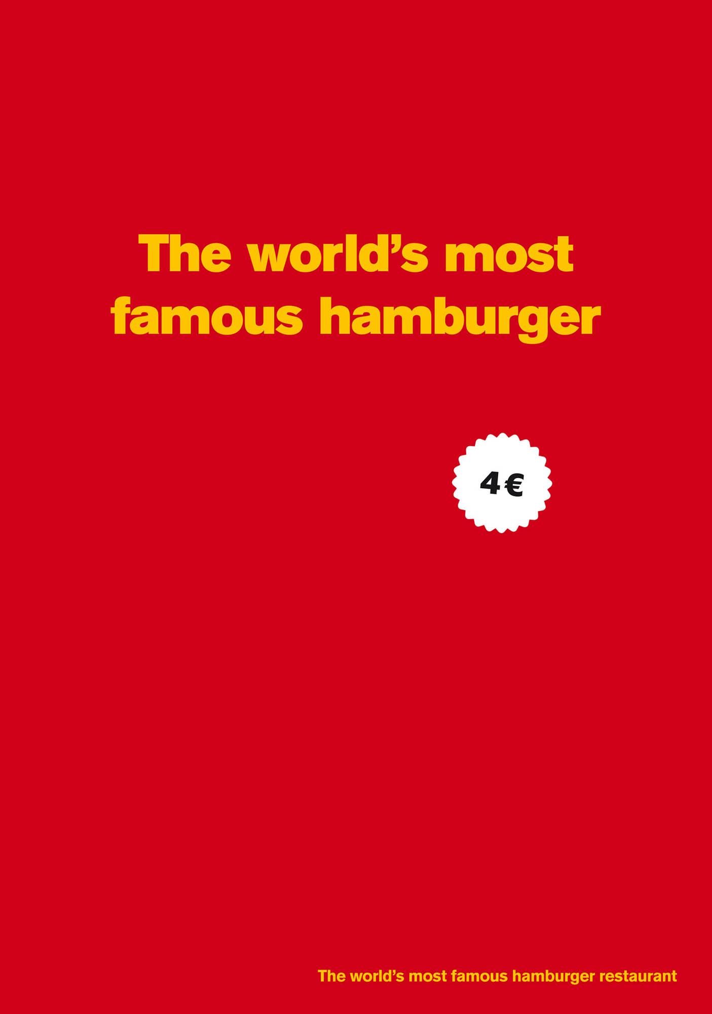 http://www.ibelieveinadv.com/commons/The_world_s_most_famous_hamburger.jpg